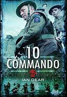 Ten Commando, 1942-1945
