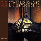 Frank Lloyd Wright's stained glass &.. lightscreens