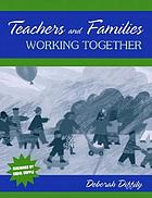 Teachers and families working together