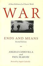 War : ends and means