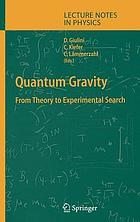 Quantum gravity : from theory to experimental search