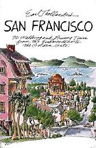 Earl Thollander's San Francisco : 30 walking tours from the embarcadero to the Golden Gate