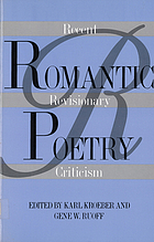 Romantic poetry : recent revisionary criticism