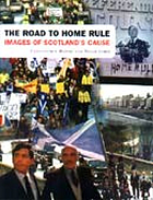 The road to home rule : images of Scotland's cause
