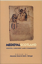Medieval Scotland crown, lordship and community