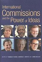 International commissions and the power of ideas