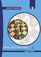 Build up your chess with Artur Yusupov