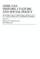 Africana history, culture and social policy : a collection of critical essays