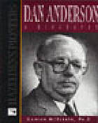 Dan Anderson : a biography