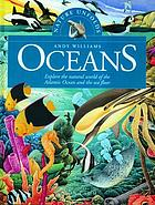 Oceans : explore the natural world of the Atlantic Ocean and the sea floor