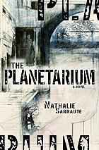 Le planétarium, roman