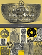 A corpus of late Celtic hanging-bowls with an account of the bowls found in Scandinavia