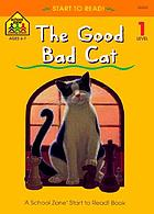 The good bad cat