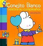 Conejito Blanco celebra su cumpleaños