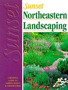 Sunset Northeastern landscaping book