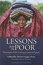 Lessons from the poor : triumph of the entrepreneurial spirit