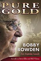 Pure gold : Bobby Bowden