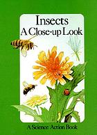 Insects : a close-up look
