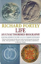 Life, an unauthorised biography : a natural history of the first four thousand million years of life on earth