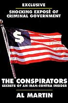 The conspirators : secrets of an Iran-Contra insider