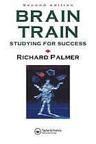 Brain train : studying for success
