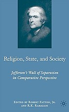 Religion, state, and society : Jefferson's wall of separation in comparative perspective