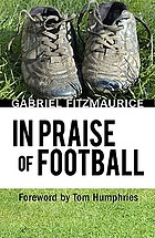 In praise of football