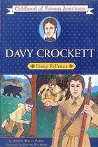 Davy Crockett, young riflemanDavy Crockett, young rifleman