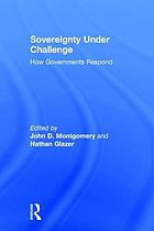 Sovereignty under challenge : how governments respond