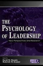 The psychology of leadership : new perspectives and research
