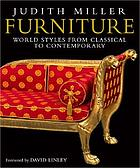 Furniture : [world styles from classical to contemporary]