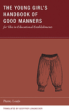 The young girl's handbook of good manners : for use in educational establishments