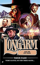 Longarm and the gun trail