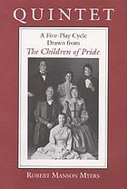 Quintet : a five-play cycle drawn from The children of pride