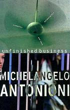 Unfinished business : screenplays, scenerios, and ideas