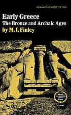 Early Greece : the Bronze and archaic ages