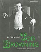 The films of Tod Browning
