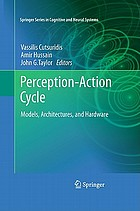 Perception-action cycle : models, architectures and hardware