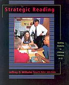 Strategic reading : guiding students to lifelong literacy, 6-12