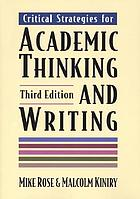 Critical strategies for academic thinking and writing : a text with readings