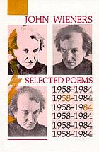 Selected poems, 1958-1984