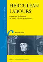 Herculean labours : Erasmus and the editing of St. Jerome's letters in the Renaissance
