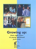 Growing up : from eight years to young adulthood