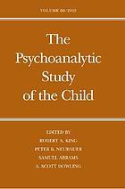 Psychoanalytic Study of the Child : Volume 60