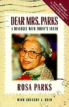 Dear Mrs. Parks : a dialogue with today's youth