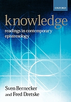Knowledge : readings in contemporary epistemology