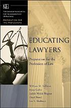 Educating lawyers : preparation for the profession of law