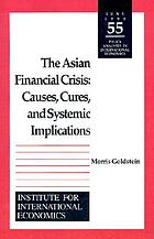 The Asian financial crisis : causes, cures, and systemic implications