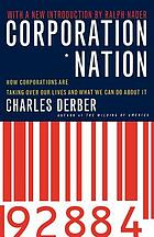 Corporation nation : how corporations are taking over our lives and what we can do about it