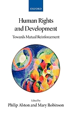 Human rights and development : towards mutual reinforcement